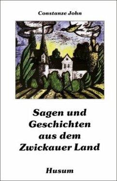 Sagen und Geschichten aus dem Zwickauer Land