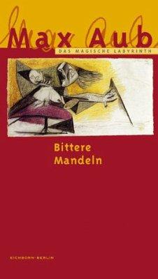 Bittere Mandeln/Das Magische Labyrinth, Ln - Aub, Max