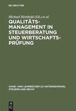 Qualitätsmanagement in Steuerberatung und Wirtschaftsprüfung