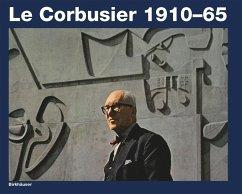 LeCorbusier 1910 - 65 - Boesiger W. / Girsberger, H. (Hgg.)