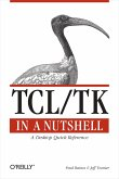 Tcl/TK in a Nutshell: A Desktop Quick Reference