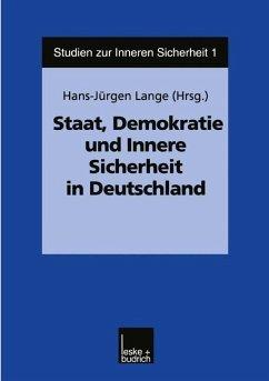 Staat, Demokratie und Innere Sicherheit in Deutschland - Lange, Hans-Jürgen (Hrsg.)