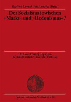 """Der Sozialstaat zwischen """"Markt"""" und """"Hedonismus""""?"""