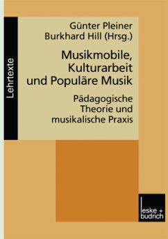 Musikmobile, Kulturarbeit und Populäre Musik