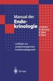 Manual der Endokrinologie