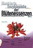 Illustrierte Enzyklopädie der Blütenessenzen 2