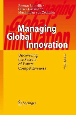 Managing Global Innovation - Boutellier, Roman;Gassmann, Oliver;von Zedtwitz, Maximilian