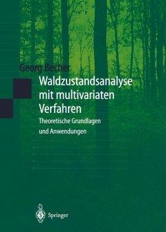 Waldzustandsanalyse mit multivariaten Verfahren - Becher, Georg