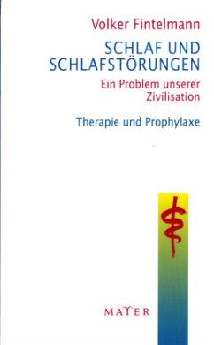 Schlaf und Schlafstörungen - Fintelmann, Volker