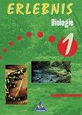 Erlebnis Biologie 1. Schülerbuch. Berlin, Brandenburg, Bremen, Hessen, Niedersachsen, Hamburg, Rheinland-Pfalz, Saarland, Schlewig-Holstein