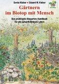 Gärtnern im Biotop mit Mensch