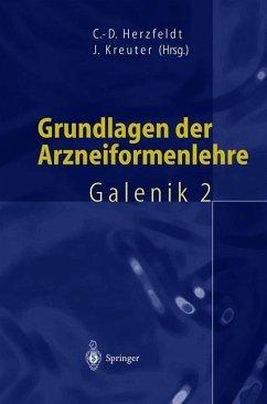 Grundlagen der Arzneiformenlehre - Herzfeldt, Claus-Dieter
