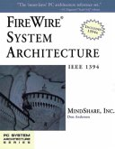 Firewire System Architecture: IEEE 1394a