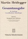 Gesamtausgabe Abt. 3 Unveröffentliche Abhandlungen Bd. 67. Metaphysik und Nihilismus