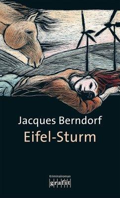 Eifel-Sturm / Siggi Baumeister Bd.11 - Berndorf, Jacques