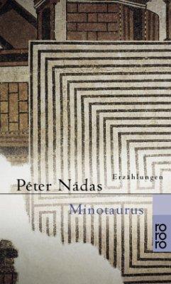 Minotauros - Nádas, Péter