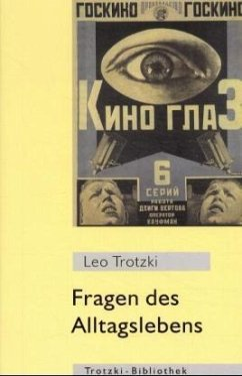 Fragen des Alltagslebens - Trotzki, Leo