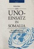 Der UNO-Einsatz in Somalia