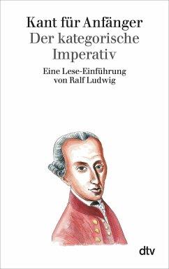 Kant für Anfänger - Ludwig, Ralf