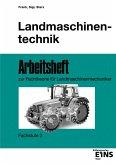 Landmaschinentechnik. Arbeitsheft. Fachstufe 2