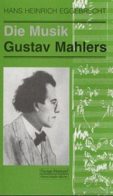 Die Musik Gustav Mahlers