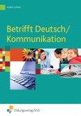 Betrifft Deutsch / Kommunikation / Schülerband