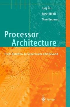 Processor Architecture - Silc, Jurij;Robic, Borut;Ungerer, Theo