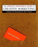The Graphic Designer′s Guide to Creative Marketing