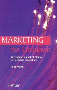 Marketing the Unknown - Millier, Paul; Millier