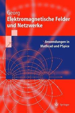 Elektromagnetische Felder und Netzwerke - Georg, Otfried