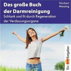 Das große Buch der Darmreinigung - Messing, Norbert