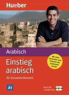 Einstieg arabisch für Kurzentschlossene. Inkl. 2 CDs - Kabasci, Kirstin