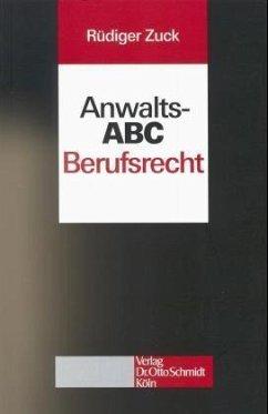 Anwalts-ABC Berufsrecht