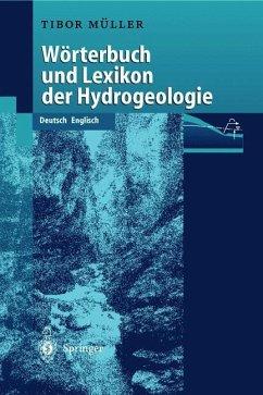 Wörterbuch und Lexikon der Hydrogeologie - Müller, Tibor