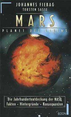 MARS, Planet des Lebens - Fiebag, Johannes; Sasse, Torsten