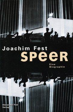 Albert Speer - Fest, Joachim C.