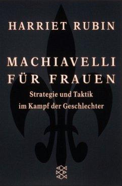 Machiavelli für Frauen
