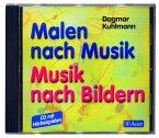 Malen nach Musik, Musik nach Bildern. CD zum Buch