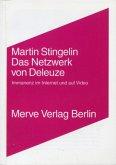 Das Netzwerk von Gilles Deleuze