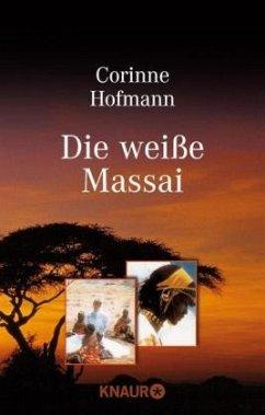 Die weiße Massai - Hofmann, Corinne
