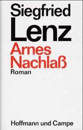 Arnes Nachlaß - Lenz, Siegfried