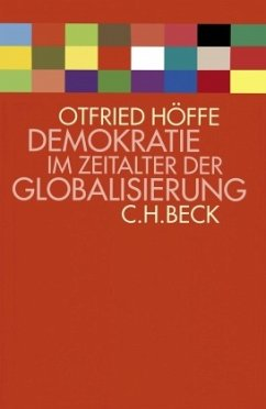 Demokratie im Zeitalter der Globalisierung - Höffe, Otfried