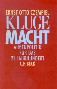 Kluge Macht - Czempiel, Ernst-Otto