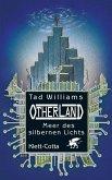 Meer des silbernen Lichts / Otherland Bd.4