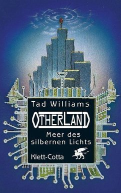 Meer des silbernen Lichts / Otherland Bd.4 - Williams, Tad