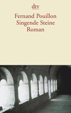 Singende Steine - Pouillon, Fernand