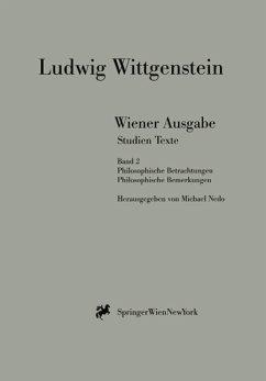 Wiener Ausgabe Studien Texte - Wittgenstein, Ludwig Wittgenstein, L.