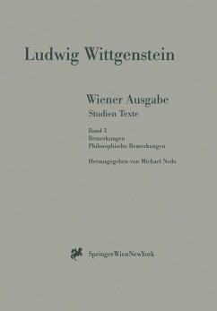 Bemerkungen. Philosophische Bemerkungen - Wittgenstein, Ludwig Wittgenstein, L.