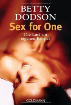 Sex for One - Dodson, Betty