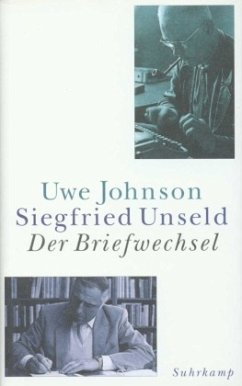 Der Briefwechsel - Johnson, Uwe; Unseld, Siegfried